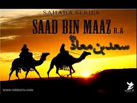 SAHABA SERIES - SAAD BIN MAAZ