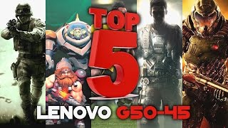 LENOVO G50-45 Gaming #2 | TOP 5 Games | A8 6410 & AMD Radeon R5 M330