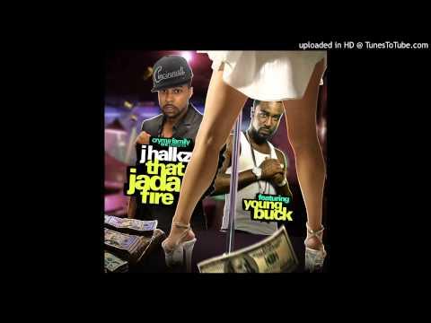New Music: J.halkz -that Jada Fire (feat. Young Buck) video