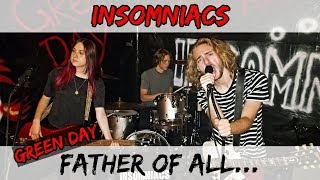 Green Day - Father of All... (Full Band Cover by INSOMNIACS)