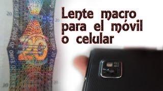 Cómo crear una lente macro para el móvil o móvil (Experimentos Caseros)
