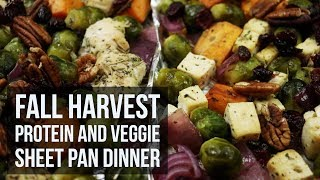 Fall Harvest Protein and Veggies Sheet Pan Dinner | One Pan Fall Dinner Recipe by Forkly
