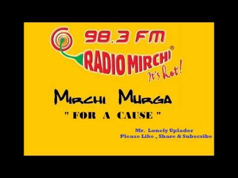 Radio Mirchi Murga - Murga For A Cause (rape Issues) video