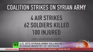 US-led coalition aircraft strike Syrian army positions, kill 62 soldiers – military