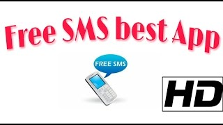 Free SMS best android App try any country