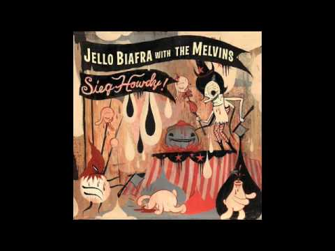 Jello Biafra with The Melvins - Sieg Howdy! - 01 - Halo of Flies