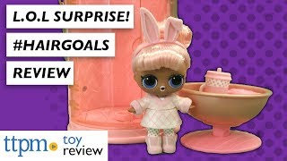 L.O.L. Surprise! #Hairgoals Dolls from MGA Entertainment