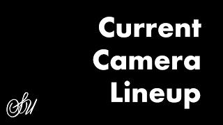 Current 35mm Camera Lineup
