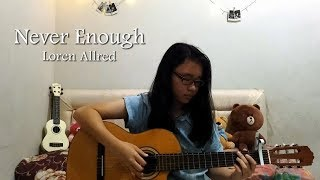 Never Enough - Loren Allred (The Greatest Showman) Fingerstyle Cover