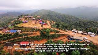 2018 Drone fly over beautiful Hmong Village. Zos Hmoob XamNuea.