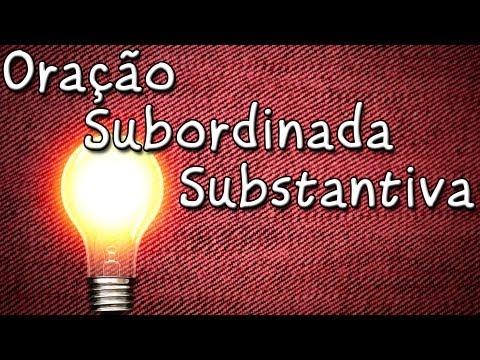 Período Composto - Oração Subordinada Substantiva - Aula Grátis de Gramática Português para ENEM