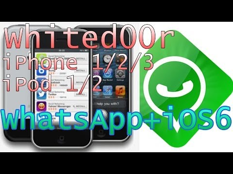 WhatsApp + iOS 6 iPhone 3G/2G/1G iPod touch 1G/2G retten [Whited00r]