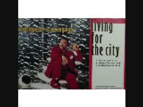 Living for the City- Roger Troutman