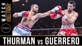 FULL FIGHT: Thurman vs Guerrero - 3/7/15 - PBC on NBC
