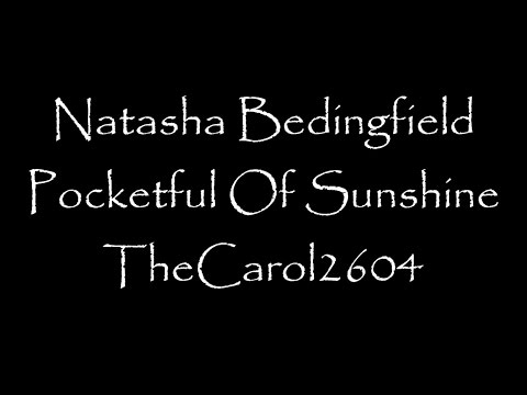 Natasha Bedingfield - Pocketful Of Sunshine (lyrics) video