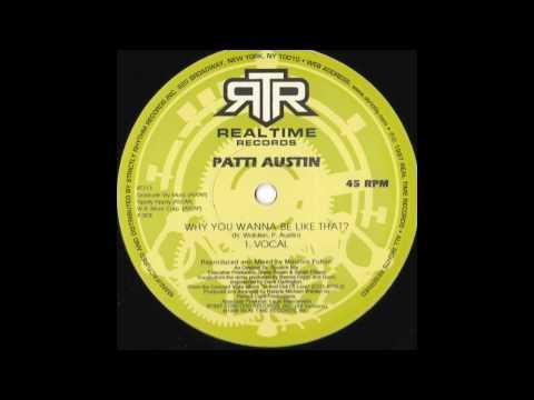 Patti Austin - Why You Wanna Be Like That?