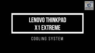The Lenovo ThinkPad X1 Extreme Cooling System