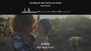 Download Lagu [Lyrics+Vietsub] Clean Bandit - Rockabye (ft. Sean Paul & Anne-Marie) Gratis STAFABAND