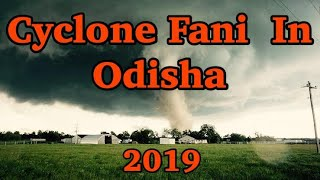 Cyclone Fani in Odisa 2019