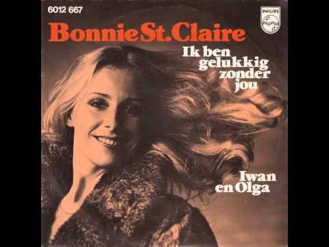 Bonnie St. Claire - Ik Ben Gelukkig Zonder Jou