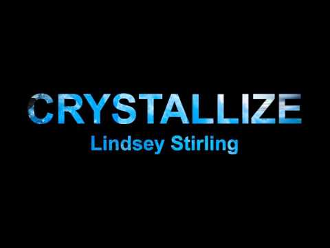 Crystallize  Lindsey Stirling - 10 hours loop