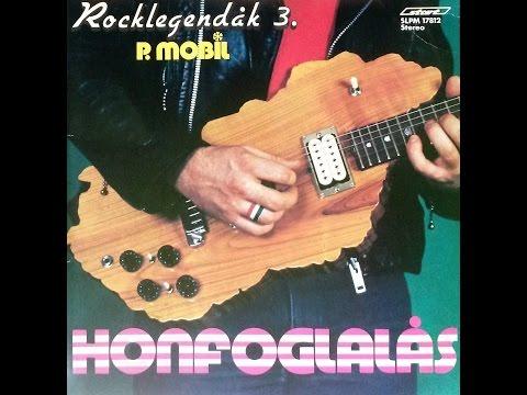 P. Mobil - Honfoglalás - LP - Teljes Album - 1984