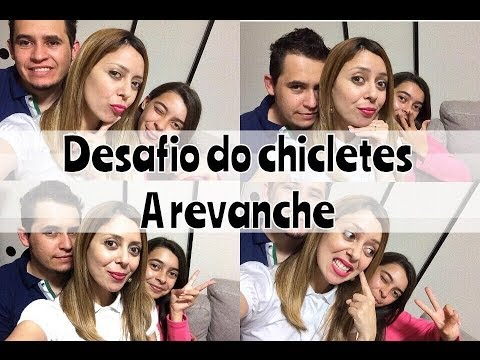 Desafio do Chicletes a Revanche