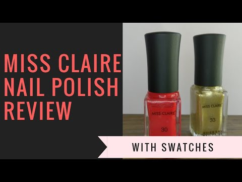 MISS CLAIRE NAIL POLISHES REVIEW AND SWATCHES | GEMINI DREAMS