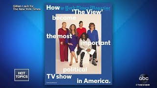 """The View"" Graces ""The New York Times Magazine"" Cover 