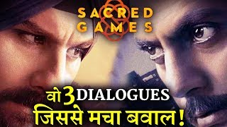 These 3 Dialogues of SACRED GAMES Created Controversy in Nation