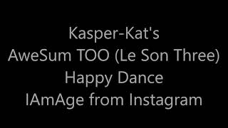 AweSum TOO (Le Son Three) About THAT Happy Dance Two-Do