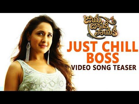 Chill Boss Video Song | JJN | Bellamkonda Srinivas | Pragya Jaiswal | Boyapati Srinu | DSP
