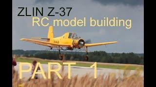 Construction of ZLIN Z37 aircraft model stavba modelu Z37 ZLIN čmelák