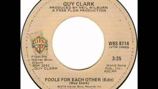 Watch Guy Clark Fools For Each Other video