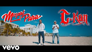 C-Kan - Tu Por El (Video Oficial) ft. Mozart La Para