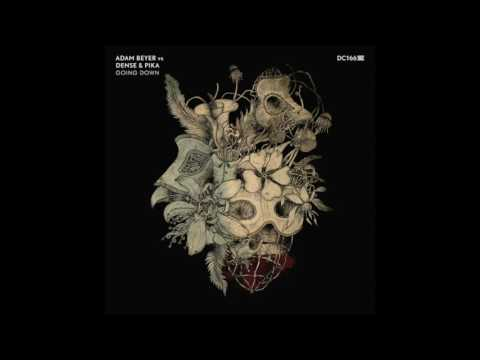 Adam Beyer Vs Dense & Pika - Going Down - Drumcode - DC166