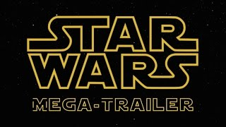 Star Wars: Mega-Trailer