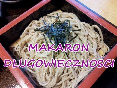 Makaron GRYCZANY SOBA-długowieczności japoński przepis-Co to jest? DIETA OKINAWA CUD,WABI SABI