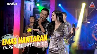 Download lagu Emas Hantaran - Gerry Mahesa ft. Lala Widy - ADELLA (  ANEKA SAFARI)