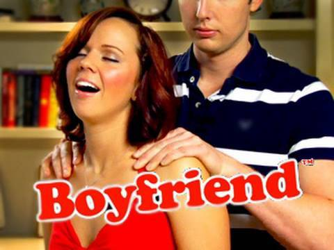 "You need a ""Boyfriend""!"