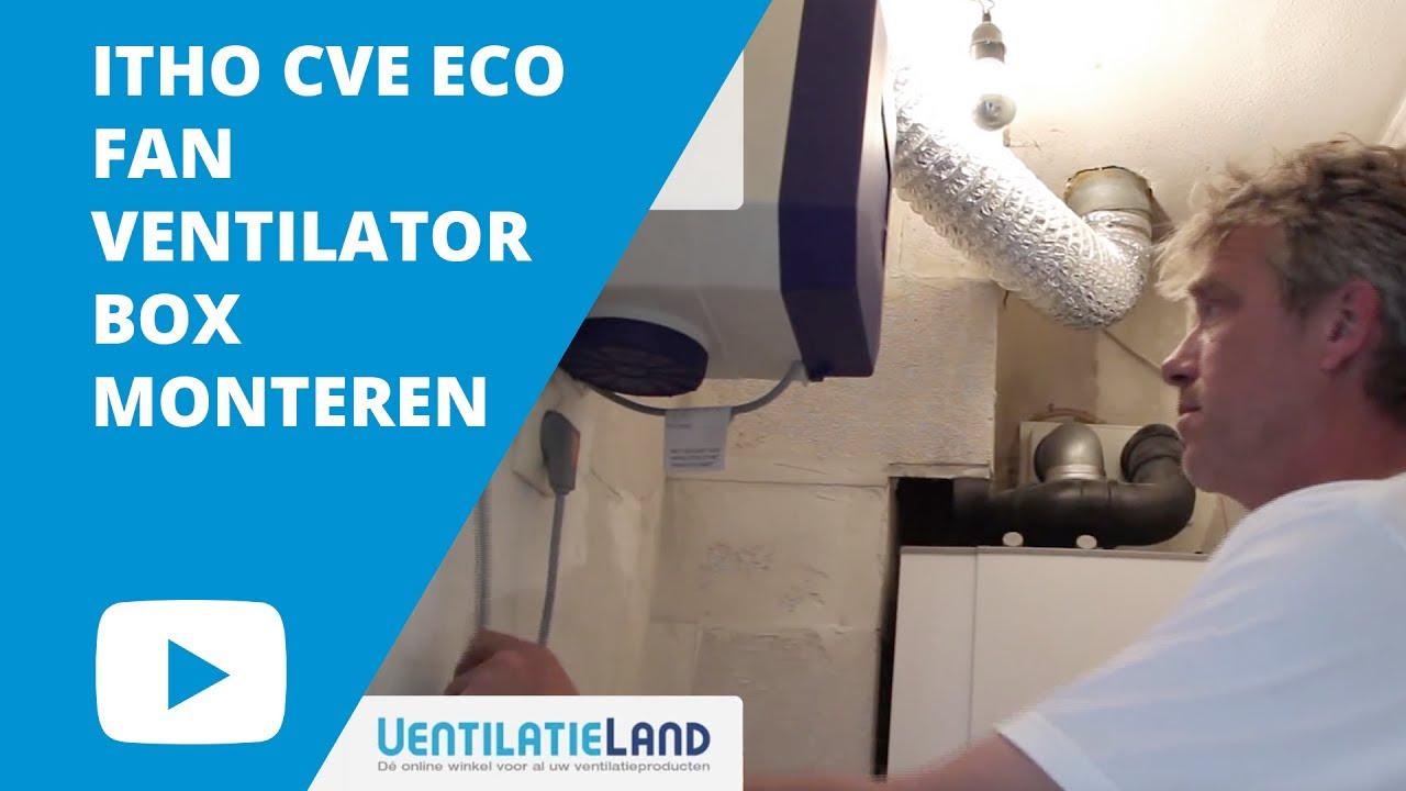 Hoe monteer ik een Itho CVE eco fan ventilator box? - YouTube