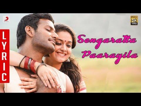 Sandakozhi 2 - Sengarattan Paaraiyula Tamil Lyric | Vishal | Yuvanshankar Raja, N Lingusamy
