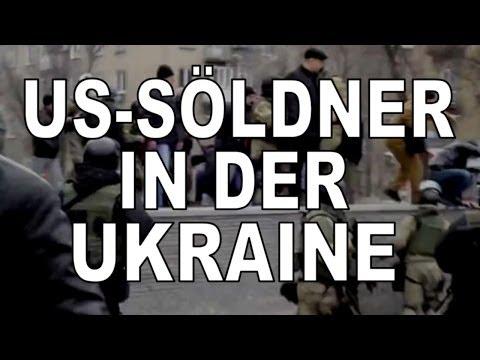 US-Söldner in der Ukraine, jetzt also doch! (vom 11.05.14)