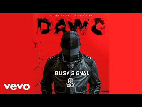 download lagu Busy Signal - Dawg (Official Audio) gratis