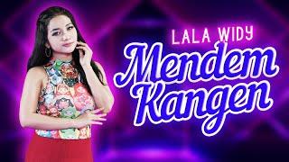 Lala Widy - Mendem Kangen -