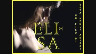 """Elisa - """"UN FILO DI SETA NEGLI ABISSI"""" (audio ufficiale) - dall'album """"L'ANIMA VOLA"""""""