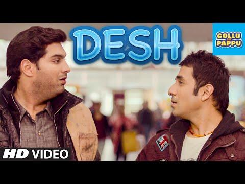'desh' Video Song | Gollu Aur Pappu | Vir Das, Kunaal Roy Kapur video