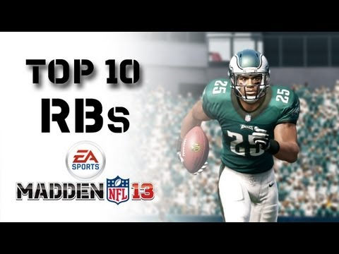 The Top 10 Overall RBs in Madden NFL 13 revealed by Ratings Correspondent Marshall Faulk!