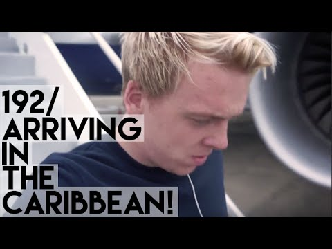 192 - Arriving In The Caribbean!