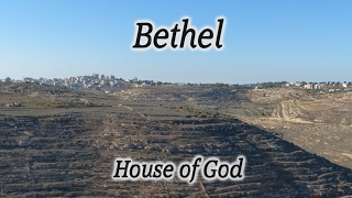 Video: Bethel: Abraham built a temple; Jacob stopped at Bethel; Joshua conquered Bethel - HolyLandSite